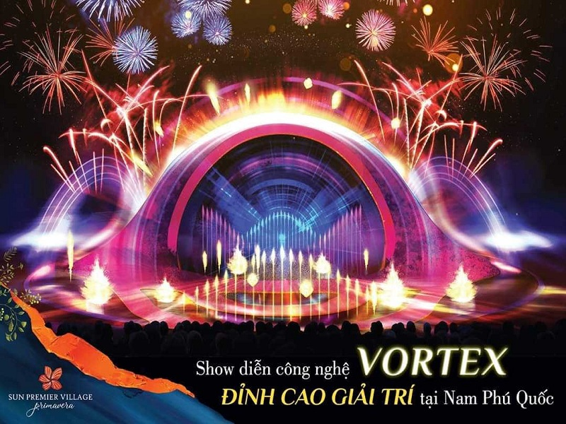 Show Vortex tại Nam Phú Quốc